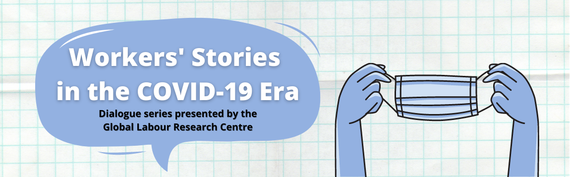 Workers' Stories in the COVID Era